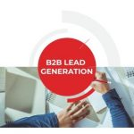 How to Find the Best B2B Lead Generation Company in India